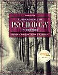 Fundamentals of Psychology in Context (Mypsychlab)