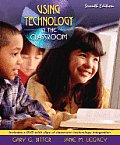 Using Technology in the Classroom - With DVD (7TH 08 Edition)