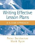 Writing Effective Lesson Plans : 5-star Approach (08 Edition)
