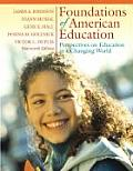 Foundations of American Education Perspectives on Education in a Changing World 14th Edition