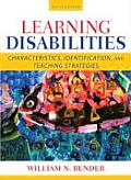 Learning Disabilities: Characteristics, Identification, and Teaching Strategies (6TH 08 Edition)