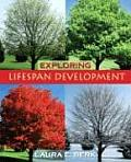 Exploring Lifespan Development (08 - Old Edition)