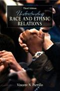 Understanding Racial and Ethnic Relations (3RD 08 - Old Edition)