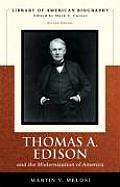 Thomas A Edison & the Modernization of America