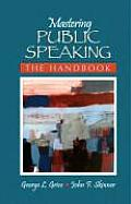 Mastering Public Speaking: The Handbook (Myspeechkit) Cover