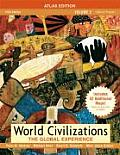 World Civilizations : the Global Experience, Volume II, Atlas Edition (5TH 08 Edition)