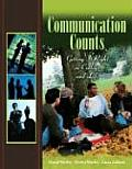 Communication Counts: Getting It Right in College and Life Cover