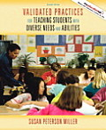 Validated Practices for Teaching Students with Diverse Needs & Abilities