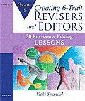 Creating 6 Trait Revisers & Editors for Grade 5 30 Revision & Editing Lessons
