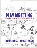 Play Directing: Analysis, Communication, and Style (7TH 10 Edition)
