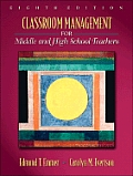 Classroom Management for Middle and High School Teachers (Myeducationlab)