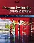 Program Evaluation: Alternative Approaches and Practical Guidelines