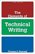 Elements of Technical Writing (3RD 10 Edition)