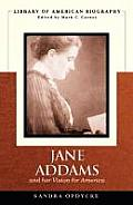 Jane Addams & Her Vision of America