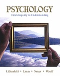 Psychology: From Inquiry to Understanding [With Access Code]