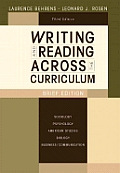 Writing and Reading Across the Curriculum: Brief Edition (3RD 09 - Old Edition)