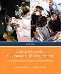 Comprehensive Classroom Management : Creating Communities of Support and Solving Problems (9TH 10 - Old Edition)