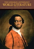 The Longman Anthology of World Literature, Volume D: The Seventeenth and Eighteenth Centuries