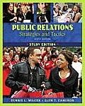 Public Relations: Strategies and Tactics Study Edition