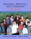 Reading, Writing and Learning in Esl: a Resource Book for Teaching K-12 English Learners - With Myeducationlab (5TH 08 - Old Edition)