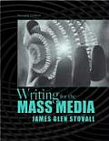 Writing for the Mass Media (7TH 09 - Old Edition)