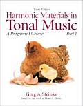 Harmonic Materials in Tonal Music : Part 1 (10TH 10 Edition)