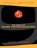 The Media of Mass Communication, Study Edition (Mypsychlab)