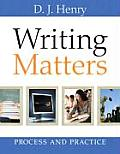 Writing Matters: Process and Practice (09 Edition)