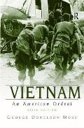 Vietnam: an American Ordeal (6TH 10 Edition)
