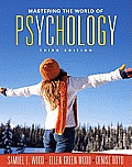 Mastering the World of Psychology Value Pack (Includes Mypsychlab with E-Book Student Access& Student Solutions Manual for Mastering the World of Psyc