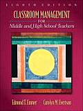 Classroom Management for Middle and High School Teachers - With Access (8TH 09 - Old Edition)