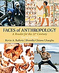 Faces of Anthropology (6TH 11 Edition)