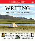 Writing, a Guide for College and Beyond, Brief Edition (Faigley)