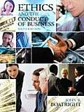 Ethics & The Conduct Of Business 6th Edition
