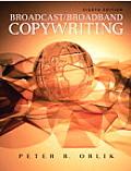 Broadcast/ Broadband Copywriting (8TH 10 Edition)