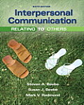 Interpersonal Communication: Relating to Others (Mycommunicationlab)
