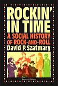 Rockin in Time A Social History of Rock & Roll 7th Edition