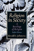 Religion in Society: A Sociology of Religion- (Value Pack W/Mysearchlab)