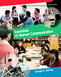 Essentials of Human Communication 7th edition