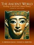 Ancient World: Readings in Social and Cultural . (4TH 10 - Old Edition)