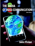 Media of Mass Communication (10TH 11 - Old Edition)
