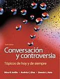 Conversacion y Controversia: Topicos de Hoy y de Siempre