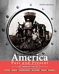 America Past and Present, Combined Volume (Myhistorylab) Cover