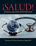 Salud Introductory Spanish for Health Professionals