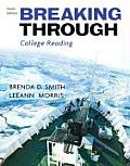 Breaking Through: College Reading - With Myreading (9TH 10 - Old Edition)