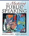Mastering Public Speaking, Books a la Carte Plus Myspeechlab