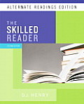 Skilled Reader, The, Alternate Reading Edition (with Myreadinglab Student Access Code Card) (DJ Henry Reading)
