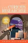 Curious Researcher 6th Edition A Guide to Writing Research Papers includes 2009 MLA guidelines