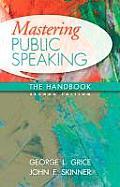 Mastering Public Speaking The Handbook 2nd Edition