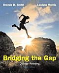 Bridging the Gap College Reading 10th edition